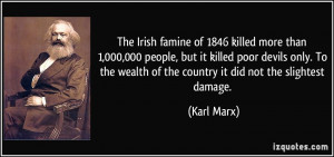 The Irish famine of 1846 killed more than 1,000,000 people, but it ...
