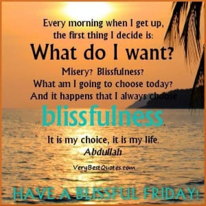 Happy friday good morning quotes sayings blissfulness
