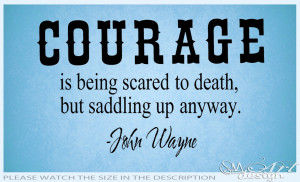 JOHN WAYNE COURAGE QUOTES VINYL WALL DECAL LETTERING STICKER ART ...