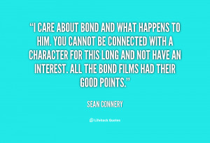 quote-Sean-Connery-i-care-about-bond-and-what-happens-74266.png