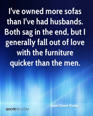 Janet Street-Porter Husband Quotes