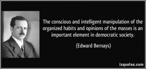 The conscious and intelligent manipulation of the organized habits and ...