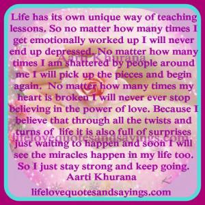 Unique Love Quotes Life has its own unique way.