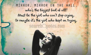 Mirror Mirror On The Wall Quotes