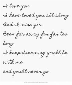 Quotes About Missing Someone You Love Far Away Nickleback-far away.. i