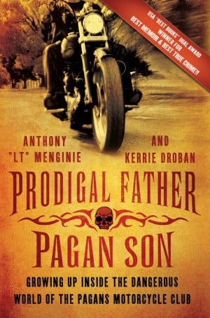 PRODIGAL FATHER PAGAN SON Book Motorcycle Club MC 1%er Biker Harley ...