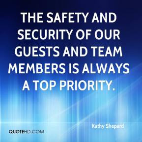 Kathy Shepard - The safety and security of our guests and team members ...