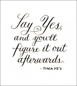 ... , Quotes, Wisdom, Life Mottos, Things, Figures, Living, Tina Fey