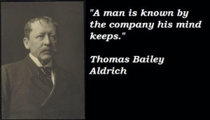 Thomas bailey aldrich famous quotes 4