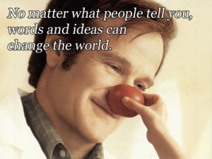 Lovely, Wise, And Of Course Funny Words From Robin Williams