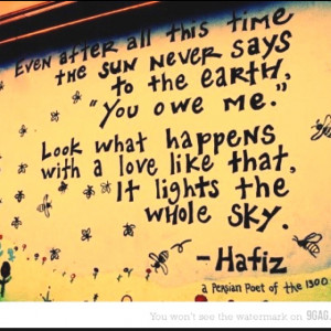 Don't know who Hafiz is, but I like this.