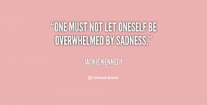 quotes on being overwhelmed