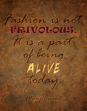 Mary Quant #fashion #quote