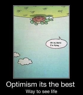 Positive outlook :)