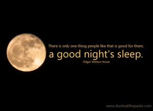 ... hard to sleep well. Having a good place to sleep is a good start