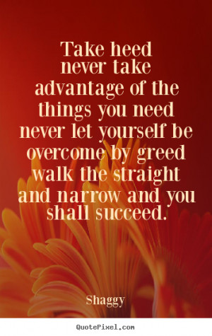 Take Advantage Quotes