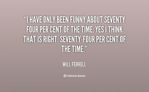 Funny Quotes From Will Ferrell