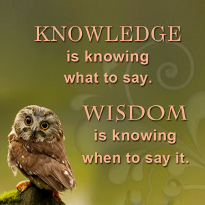 Wisdom Quote – Difference Between Knowledge and Wisdom. Knowledge is ...