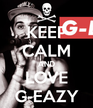 love g eazy quotes source http quoteimg com g eazy i mean it quotes 6