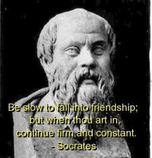 Socrates, quotes, sayings, friendship, wisdom, brainy quote