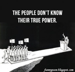 Only Politician Knows The True Power Of People