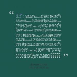 ... you don't exist&beeeeeepip;&beeeeeepip;i hope you understand