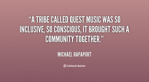quote-Michael-Rapaport-a-tribe-called-quest-music-was-so-30298.png