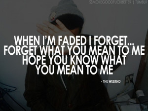quote #the weeknd #the weeknd quote #xo