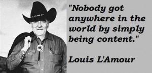 Louis lamour famous quotes 1