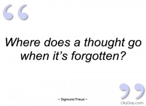 where does a thought go when it's sigmund freud