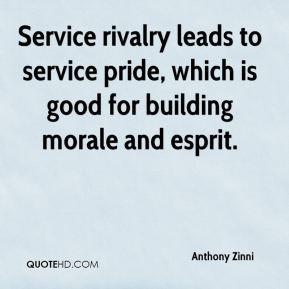 Anthony Zinni - Service rivalry leads to service pride, which is good ...