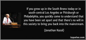 More Jonathan Kozol Quotes