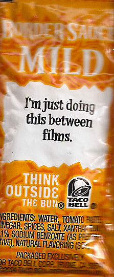 Taco Bell Sauce Packet Sayings 8
