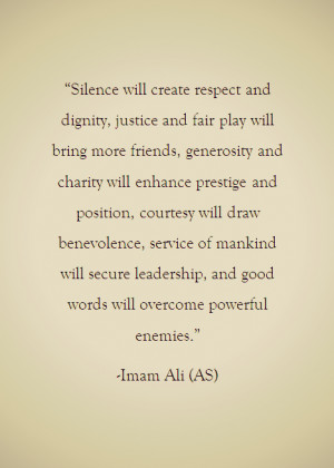 ... prestige position courtesy leadership hazrat ali imam ali quotes