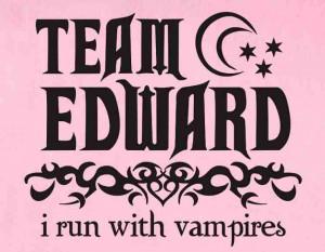 Team Edward Twilight Series