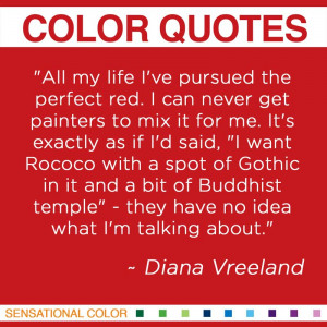 Quotes About Color by Diana Vreeland -