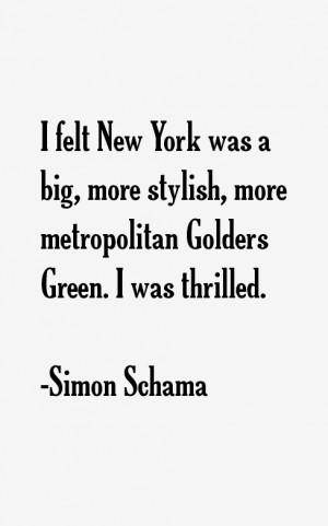 Simon Schama Quotes & Sayings