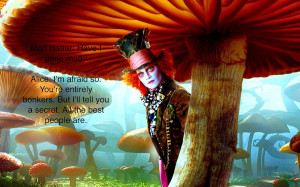 Mad Hatter motivational inspirational love life quotes sayings poems ...