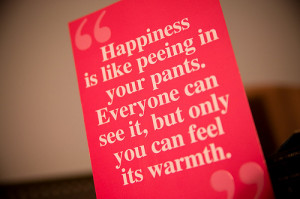 "... Can See It,but Only You Can Feel Its Warmth"" ~ Happiness Quote"
