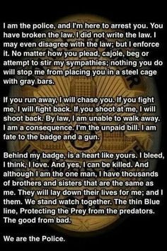 ... is an absolutely PERFECT quote for a police officer. End of Watch More