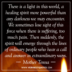 healing quotes, light quotes, suffering quotes, Mother Teresa quotes