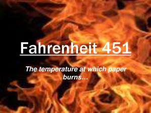 Fahrenheit 451 Fahrenheit 451 The by qingyunliuliu