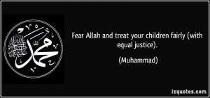 Fear Allah and treat your children fairly (with equal justice ...