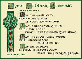 ... Wedding Blessing. I hope you enjoy the Irish Wedding traditions