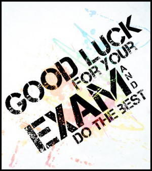 Good Luck For All SPM Candidates!!
