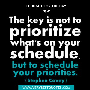 ... Quotes, prioritize Quotes, schedule quotes, time management quotes