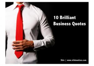 10 Brilliant Business Quotes