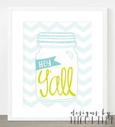 SOUTHERN SAYINGS - Hey Y'all - Handwritten Text Mason Jar - Turquoise ...