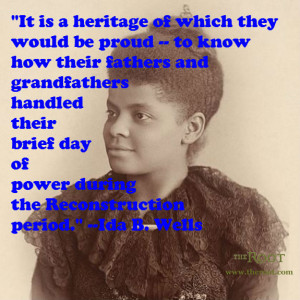 Quote of the Day: Ida B. Wells on Reconstruction