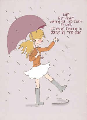 Sunday Sketches - Learning to Dance in the Rain